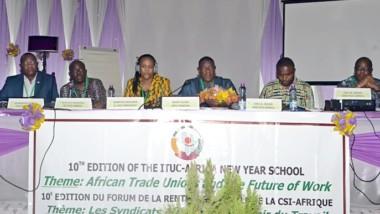 10ème RENTREE SYNDICALE : LES SYNDICATS AFRICAINS ET L'AVENIR DU TRAVAIL